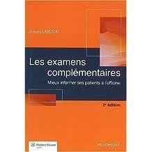 Les Examens Complementaires: Mieux Informer Ses Patients a Offici