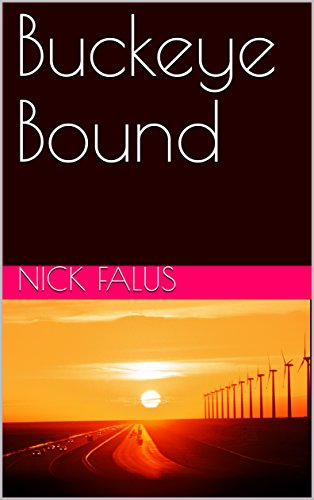 3a3765ba Amazon.com: Buckeye Bound: A young boy's survival in 1950's Ohio ...