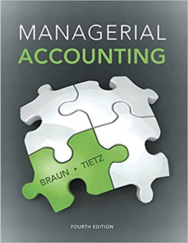 Managerial accounting 4th edition karen w braun wendy m tietz managerial accounting 4th edition 4th edition fandeluxe Images