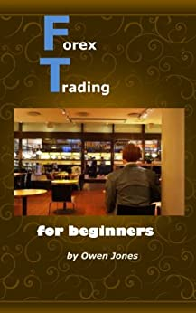 Forex Trading for Beginners (How To...) by [Jones, Owen]