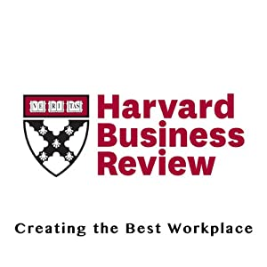 Creating the Best Workplace (Harvard Business Review) Periodical