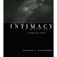 Enhancing Intimacy in Marriage: A Clinician's Guide (English Edition)