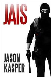 Jais (The David Rivers Series Book 1)