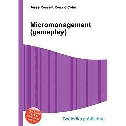 Micromanagement (Gameplay)