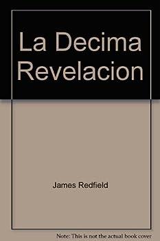 La Decima Revelacion 9806053729 Book Cover