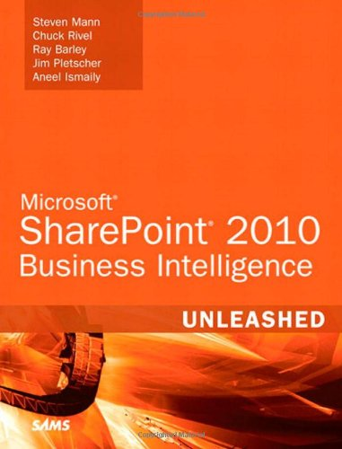 [PDF] Microsoft SharePoint 2010 Business Intelligence Unleashed Free Download | Publisher : Sams | Category : Computers & Internet | ISBN 10 : 0672335514 | ISBN 13 : 9780672335518