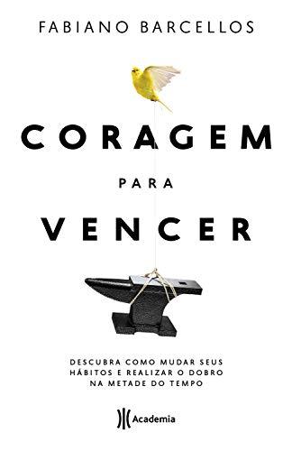 Amazon Com Br Ebooks Kindle Coragem Para Vencer Fabiano