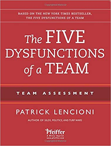 The Five Dysfunctions Of A Team Teamessment 2nd Edition
