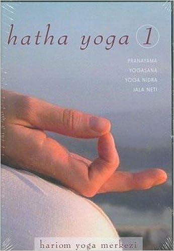 Hatha Yoga 1: Pranayama Yoga Nidra Yogasana Jala Neti ...
