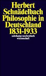 Philosophie in Deutschland 1831-1933 (suhrkamp taschenbuch wissenschaft)