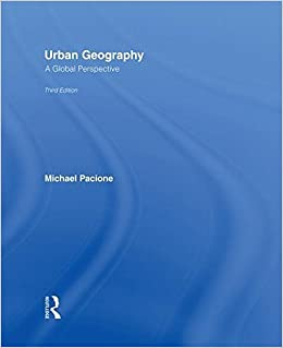 Urban Geography A Global Perspective 3rd Edition By Pacione Michael 2009 Hardcover Amazon Com Books
