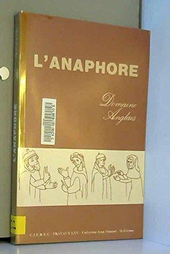 L'anaphore: Domaine anglais (Travaux / Université Jean Monnet-Saint-Etienne) (French Edition)