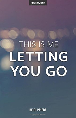 this-is-me-letting-you-go