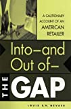 Into- And Out Of- The Gap, Louis E. V. Nevaer, 1567204384