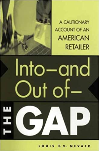 Read Into--and Out of--The GAP: A Cautionary Account of an American Retailer PDF, azw (Kindle)