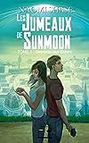 Les Jumeaux de Sunmoon: Tome 1 : Descente aux Enfers (French Edition)