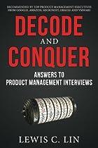 D.O.W.N.L.O.A.D Decode and Conquer: Answers to Product Management Interviews [P.D.F]