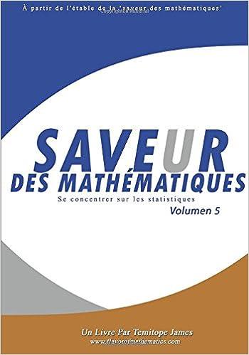 Se concentrer sur les Statistiques 5: Saveur des Mathematiques (French Edition) (French) 1st Edition