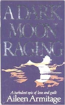 A Dark Moon Raging (Magna Large Print General Series)