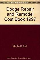 Dodge Repair & Remodel Cost Book 1997 (Sweet's Repair & Remodel Cost Guide)
