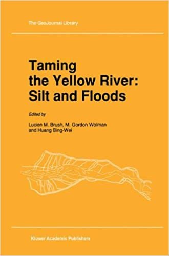 Book Taming the Yellow River: Silt and Floods : Proceedings of a Bilateral Seminar on Problems in the Lower Reaches of the Yellow River, China (GeoJournal Library)