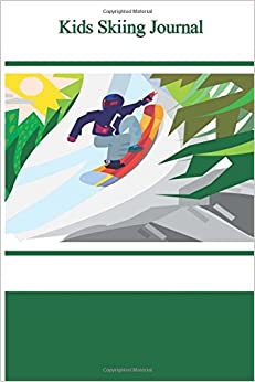 ;;DOCX;; Kids Skiing Journal. during touch families features School Dumbo Doane forme