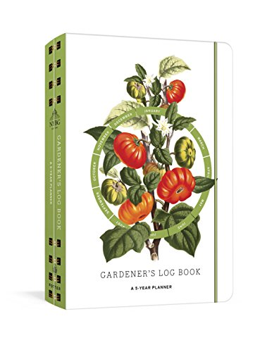 Gardener's Log Book: A 5-Year Planner (New York Botanical Garden)