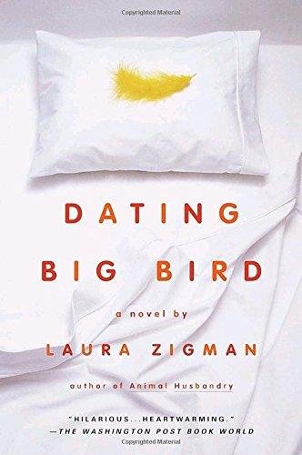 Dating Big Bird Laura Zigman product image
