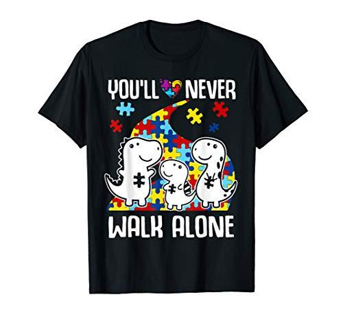 - Never Walk Alone shirt autism awareness dinosaur shirts