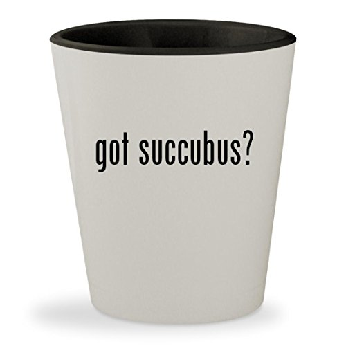 Succubus Wow Costume (got succubus? - White Outer & Black Inner Ceramic 1.5oz Shot Glass)