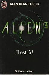 ALIEN. Tome 3