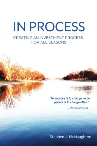 In Process: Creating An Investment Process For All Seasons