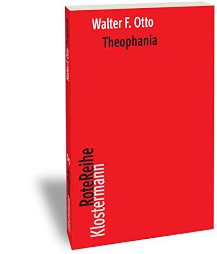Theophania: Der Geist der altgriechischen Religion (Klostermann RoteReihe, Band 90)