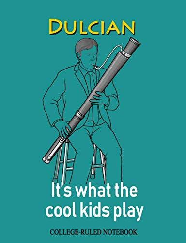 Dulcian: It's What the Cool Kids Play: College-Ruled Notebook (InstruMentals Notebooks)