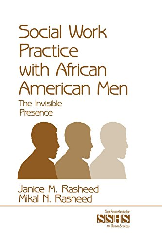 Services Book Source (Social Work Practice With African American Men: The Invisible Presence (SAGE Sourcebooks for the Human Services))