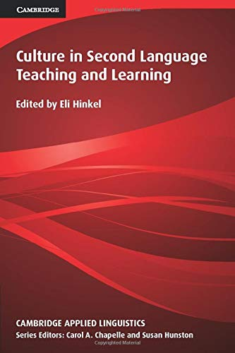 Culture in Second Language Teaching and Learning (Cambridge Applied Linguistics)