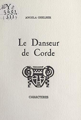 Le Danseur De Corde French Edition Kindle Edition By