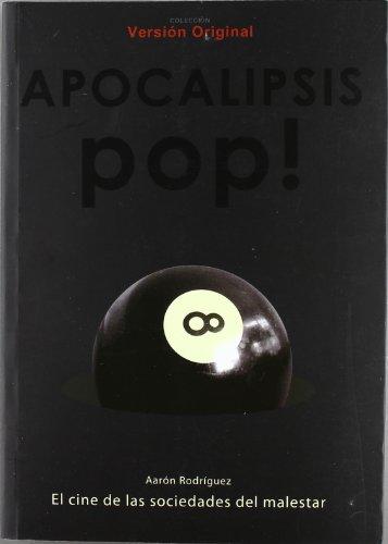 Descargar Libro Apocalipsis Pop Aaron Rodriguez