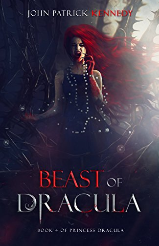 Beast of Dracula (Princess Dracula Book 4)