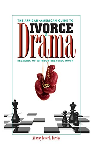 Read Online The African-American Guide to Divorce & Drama: Breaking Up Without Breaking Down PDF