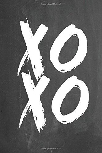 "Download Chalkboard Journal - XOXO: 100 page 6"" x 9"" Ruled Notebook: Inspirational Journal, Blank Notebook, Blank Journal, Lined Notebook (Chalkboard Notebook Journals) (Volume 2) PDF"