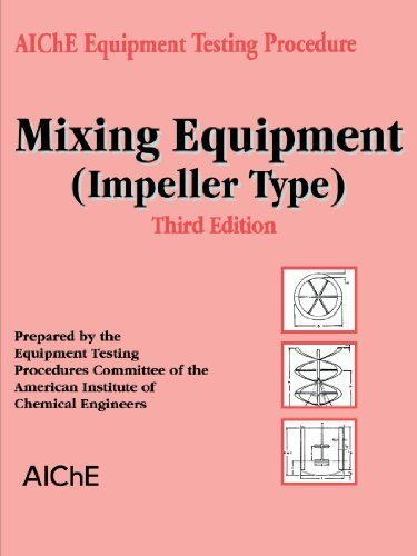 (Mixing Equipment Impeller Type by American Institute of Chemical Engineers (AIChE) (2001-02-01))