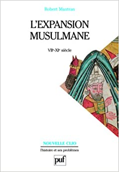 L'Expansion Musulmane (French Edition)