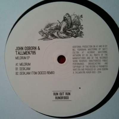 John Osborn & Tallmen. 785 - Meldrum - Run Out Run - RUNOR1003