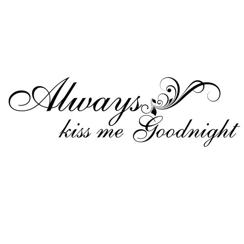 Nice Amazon.com: Always Kiss Me Goodnight Romantic Vinyl Wall Decal Qoute Love  Saying Lettering Words Home Art Decoration Brown: Home U0026 Kitchen