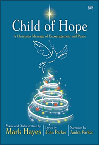 Child of Hope: A Christmas Message of Encouragement and Peace: Mark ...
