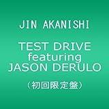 TEST DRIVE featuring JASON DERULO(初回限定盤)(DVD付)