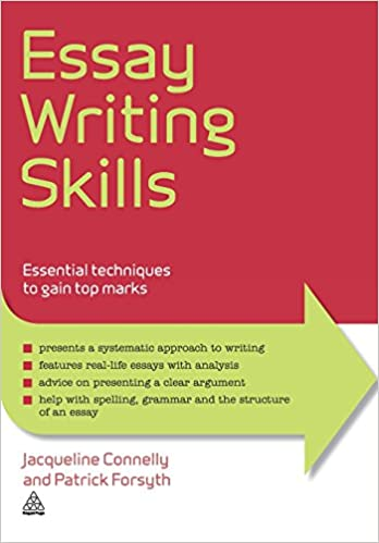 Essay Writing Skills  Essential Techniques to Gain Top Marks Elite     Amazon UK Essay Writing Skills  Essential Techniques to Gain Top Marks Elite Students Series  Amazon co uk  Jacqueline Connelly  Patrick Forsyth  Mark Connelly  Books