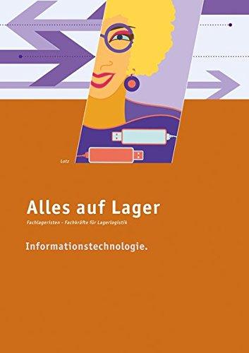 Alles auf Lager: Informationstechnologie: Lehr- und Arbeitsbuch