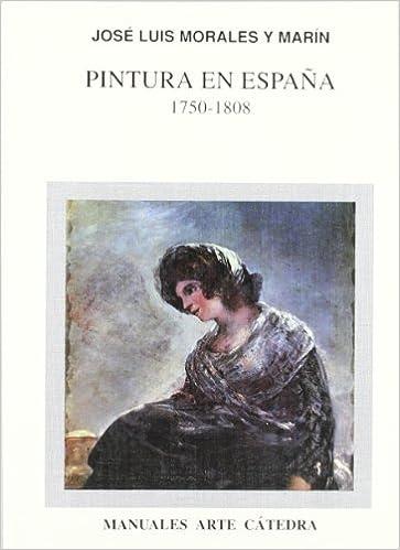Pintura en España, 1750-1808 (Manuales Arte Cátedra): Amazon.es ...